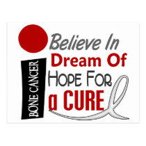 Bone Cancer BELIEVE DREAM HOPE Postcard