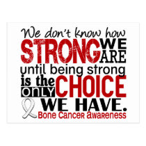 Bone Cancer How Strong We Are Postcard