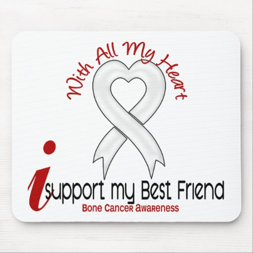 Bone Cancer I Support My Best Friend Mouse Pads