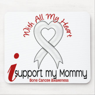 Bone Cancer I Support My Mommy Mouse Pad