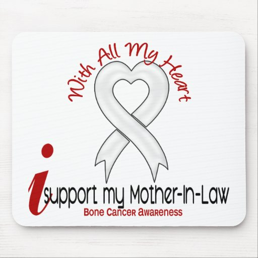 Bone Cancer I Support My Mother-In-Law Mouse Pads