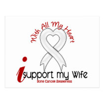 Bone Cancer I Support My Wife Postcard