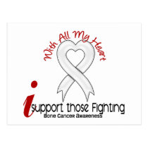 Bone Cancer I Support Those Fighting Postcard