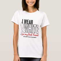 Bone Cancer I Wear White For My Best Friend 10 T-Shirt