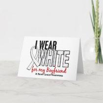 Bone Cancer I Wear White For My Boyfriend 10 Card