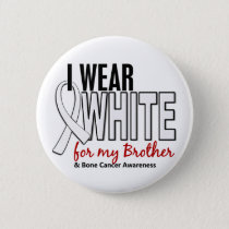 Bone Cancer I Wear White For My Brother 10 Button