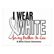 Bone Cancer I Wear White For My Brother-In-Law 10 Postcard
