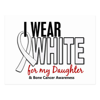 Bone Cancer I Wear White For My Daughter 10 Postcard