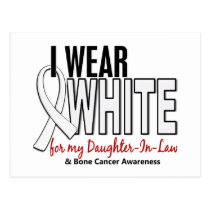 Bone Cancer I Wear White For My Daughter-In-Law 10 Postcard