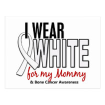 Bone Cancer I Wear White For My Mommy 10 Postcard
