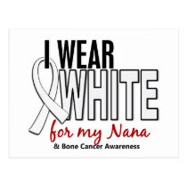 Bone Cancer I Wear White For My Nana 10 Postcard
