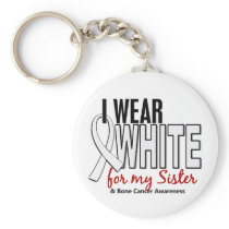 Bone Cancer I Wear White For My Sister 10 Keychain