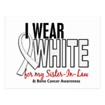 Bone Cancer I Wear White For My Sister-In-Law 10 Postcard