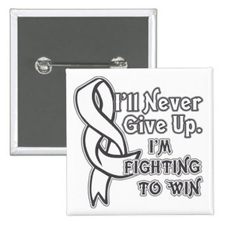 Bone Cancer I'll Never Give Up Button