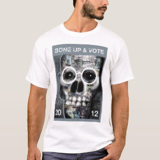 Bone Up & Vote T-Shirt