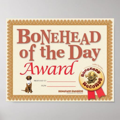 Bonehead Award Certificate Posters