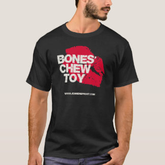 Bones' Chew Toy T-Shirt