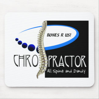 BONES R US CHIROPRACTOR -ALL SPINE AND DANDY MOUSE PAD