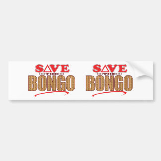 Bongo Save Bumper Sticker