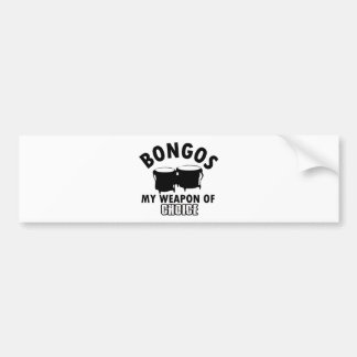 bongos choice bumper sticker