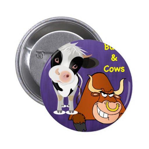 Bonito y el bárbaro Cowstyle Pin Redondo De 2 Pulgadas