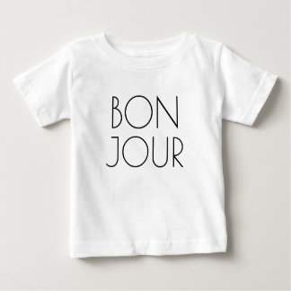 Bonjour, Hello in French Baby T-Shirt