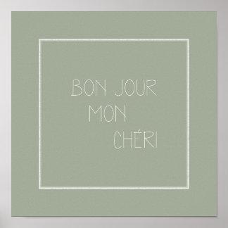 Bonjour Mon Chéri - Hello Darling -French Greeting Poster