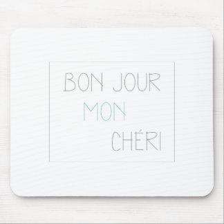 Bonjour Mon Cheri Mouse Pad