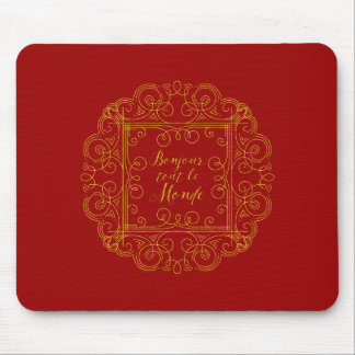 Bonjour Tout Le Monde Red and Gold French Mouse Pad