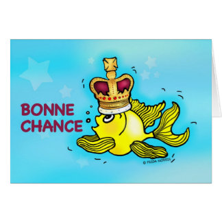 BONNE CHANCE! French Good Luck funny crown fish Card