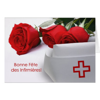 Bonne Fête des Infirmières.Customizable. In French Card
