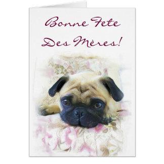 Bonne fête des mères Pug dog greeting card
