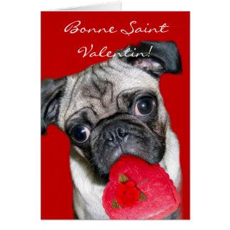 Bonne Saint Valentin  Valentine's pug dog Greeting Card