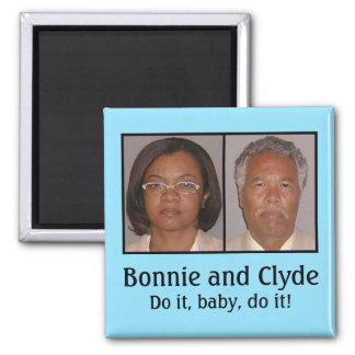 Bonnie y Clyde: ¡Hágalo, bebé, hágalo! Imán De Frigorífico