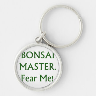 Bonsai master Fear Me Green Text Silver-Colored Round Keychain