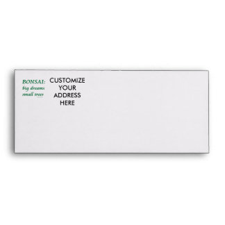 BonsaiBigDreamsSmallTrees Customizeable Envelopes