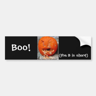 Boo! Bumper Sticker - the B is silent Bumper Stickers