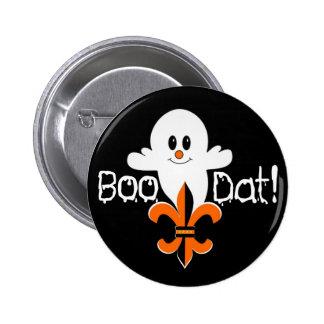 Boo Dat! 2 Inch Round Button