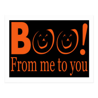 boo from me to you - happy halloween postcard