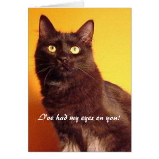 Boo - I've had my eyes on you! Blank Card
