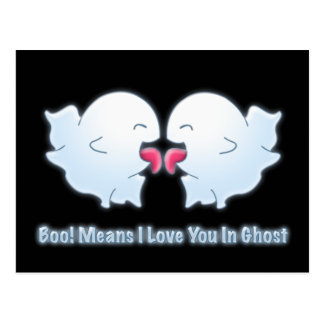 Boo Means I Love You in Ghost Postcard