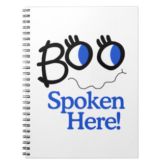 Boo Spoken Here! Note Book