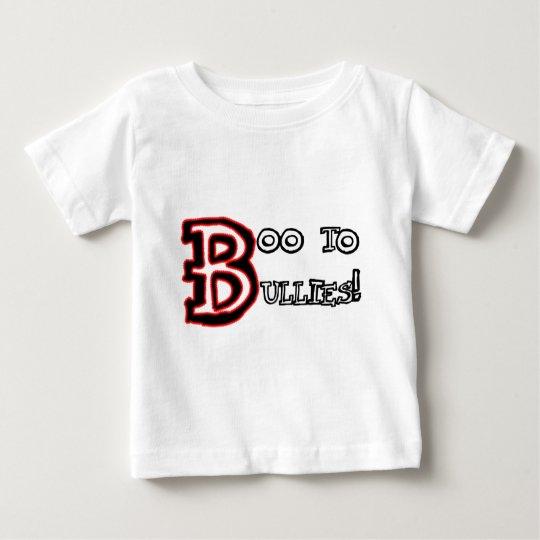 Boo to Bullies! Baby T-Shirt