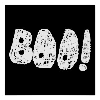 BOO! White and Black Letters. Poster