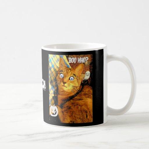 boo who, boo who, Boo! Coffee Mug