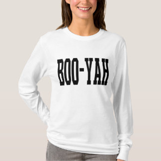 boo-yah 1.0 T-Shirt