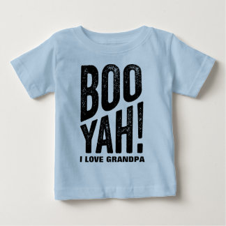 Boo Yah Grandma and Grandpa Baby T-Shirt