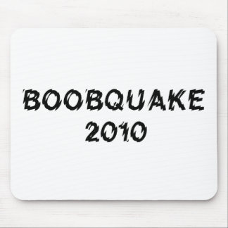 BOOBQUAKE 2010 products Mousepads