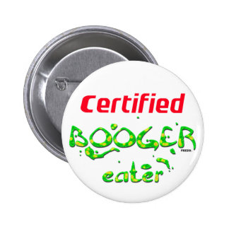 Booger Eater 2 Inch Round Button