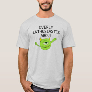 Booger Enthusiasm T-Shirt